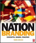 Keith Dinnie: Nation Branding: Concepts, Issues, Practice